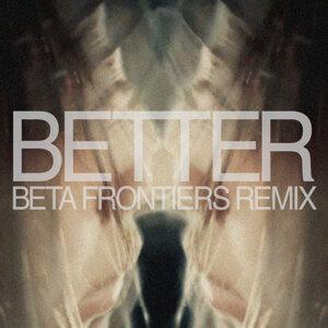 Better (Beta Frontiers Remix)