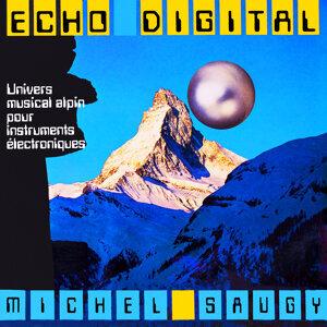 Echo digital - Univers musical alpin pour instruments électroniques (Evasion 1981)