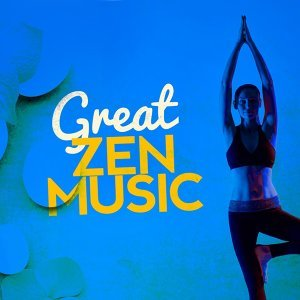 Great Zen Music