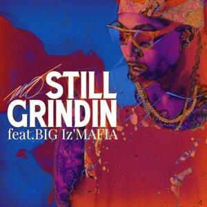 Still grindin feat. BIG I'z MAFIA