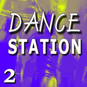 Dance Station, Vol. 2