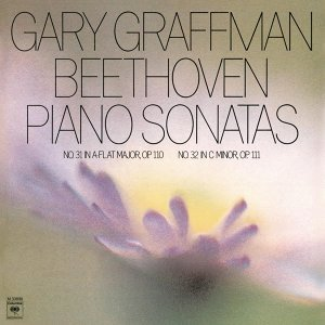 Beethoven: Sonata No. 31 in A-Flat Major, Op. 110; Sonata No. 32 in C-Minor, Op. 111