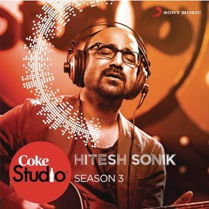 Coke Studio India Season 3: Episode 7