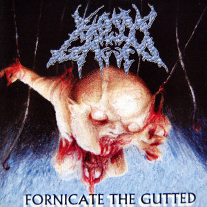 Fornicate the Gutted