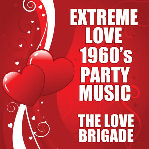 Extreme Love 1960's Party Music