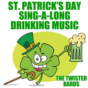 St. Patrick's Day Sing-a-Long Drinking Music