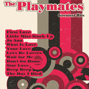 Greatest Hits: The Playmates