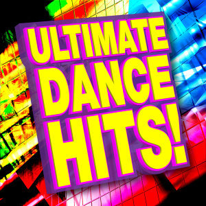 Ultimate Dance Hits!
