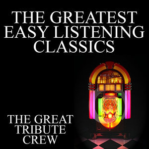 The Greatest Easy Listening Classics