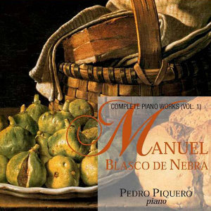 Blasco de Nebra: Complete Piano Works (Vol. 1)
