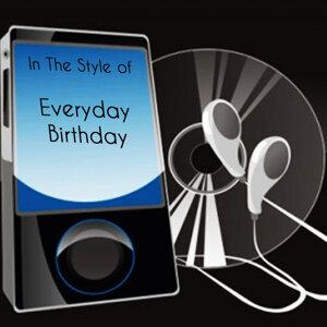 Everyday Birthday (Tribute to Swizz Beatz)