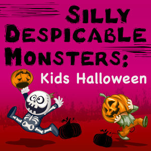 Silly Despicable Monsters: Kids Halloween