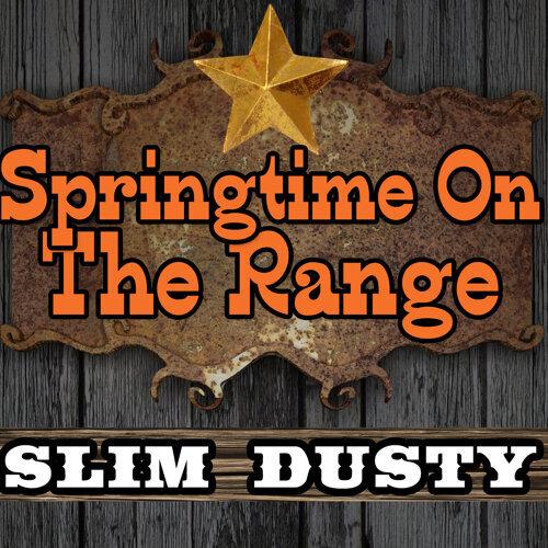 Springtime On the Range