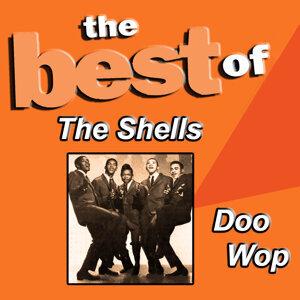 The Best of the Shells Doo Wop