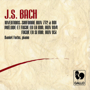 Bach: 15 Two-part Inventions, BWV 772-786 – 15 Three-part Inventions (Sinfonias), BWV 787-801 – Prelude & Fugue in A Minor, BWV 894 – Fugue in B Minor, BWV 951