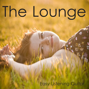 The Lounge: Easy Listening Guitar