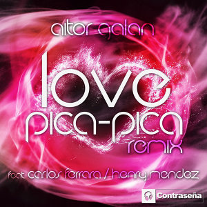 Love-Pica Pica Remix