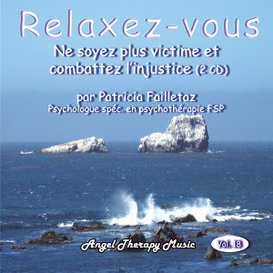 Relaxation Vol. 18: Les aggressions