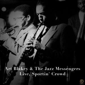 Art Blakey & The Jazz Messengers - Live, Sportin' Crowd