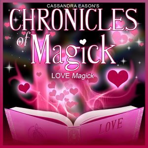 Love Magick - Chronicles of Magick Series