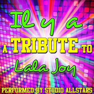 IL Y A (A Tribute to Lala Joy) - Single
