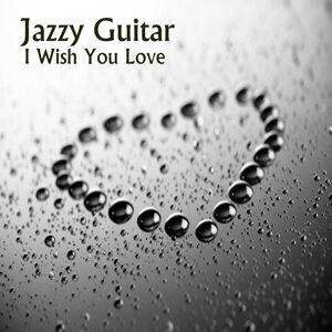 Jazzy Guitar: I Wish You Love