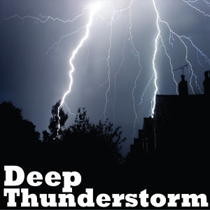 Deep Thunderstorm