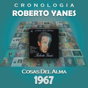 Roberto Yanés Cronología - Cosas del Alma (1967)