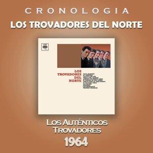 Los Trovadores del Norte Cronología - Los Trovadores del Norte (1964)