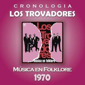 Los Trovadores Cronología - Música en Folklore (1970)