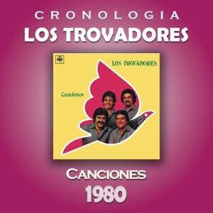 Los Trovadores Cronología - Canciones (1980)
