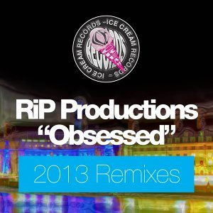 Obsessed - 2013 Mixes