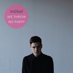 We Throw No Party - Remixes