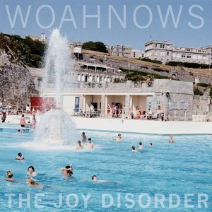 The Joy Disorder - Bonus Edition - Foma