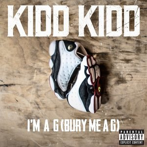 I'm a G (Bury Me a G) [Explicit]