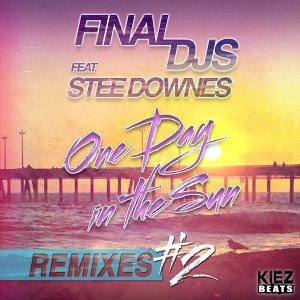 One Day in the Sun - Remixes Part 2