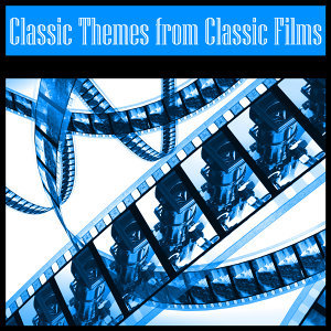 Classic Themes from Classic Films