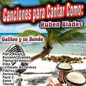 Canciones para Cantar Como: Ruben Blades