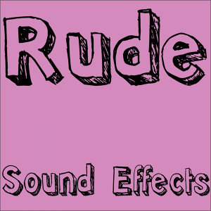 Rude Sound Effects