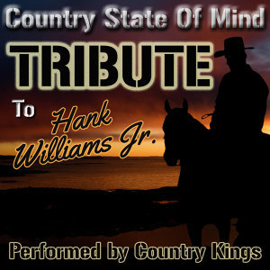 Country State of Mind: Tribute to Hank Williams Jr.