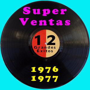 Super Ventas 1976 / 1977. 12 Grandes Éxitos