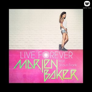 Live forever - feat. Shaun Frank