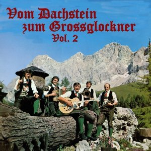 Vom Dachstein zum Grossglockner, Vol. 2