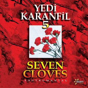 Yedi Karanfil 5