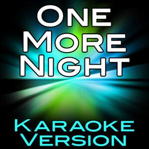 One More Night (Karaoke Version)