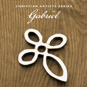 Christian Artists Series: Gabriel