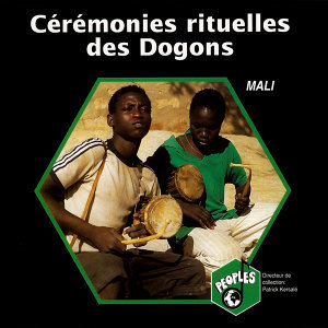 Mali: Cérémonies rituelles des Dogons (Ritual Ceremonies of the Dogon)