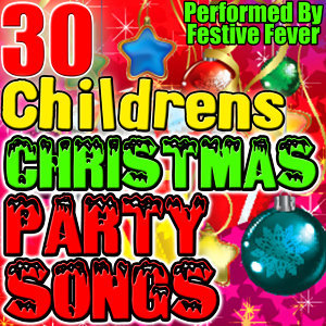 30 Children's Christmas Party Songs