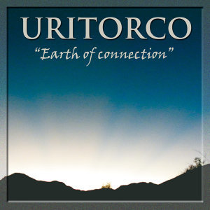 "Uritorco ""Earth Of Connection"""