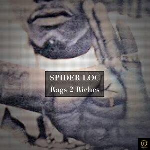 Spider Loc, Rags 2 Riches